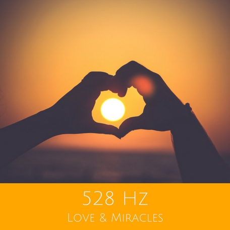 528 Hz for Love & Miracles